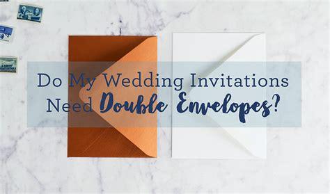 when do i need to send my wedding invitations do i need envelopes for my wedding invitations cards pockets design idea