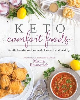 keto comfort foods all of your favorite comfort foods made keto books keto comfort foods book by emmerich official