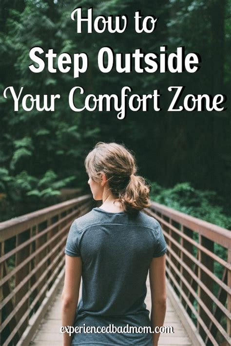 step outside your comfort zone how to step outside your comfort zone experienced bad mom