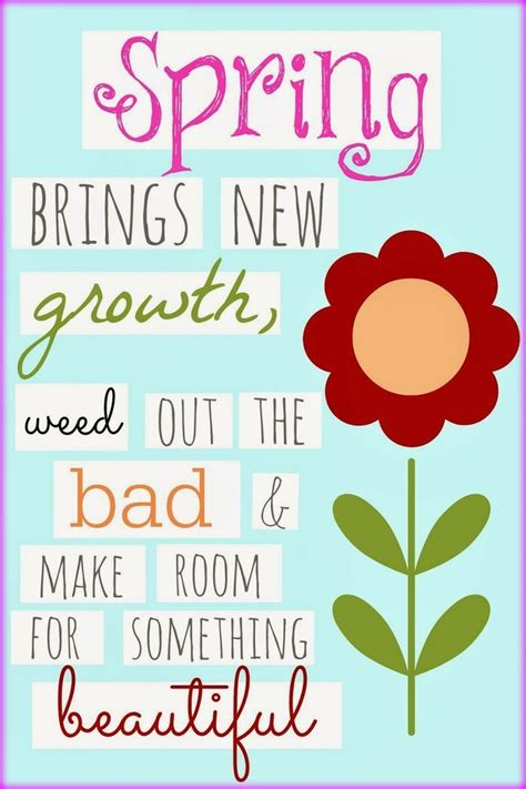 printable spring quotes 25 best spring quotes on pinterest quotes on spring