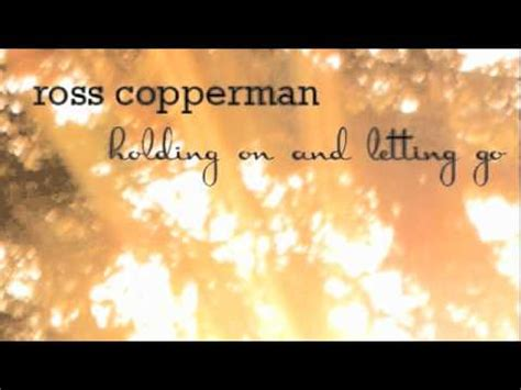 one door swinging open lyrics you ve got to hear this ross copperman holding on and