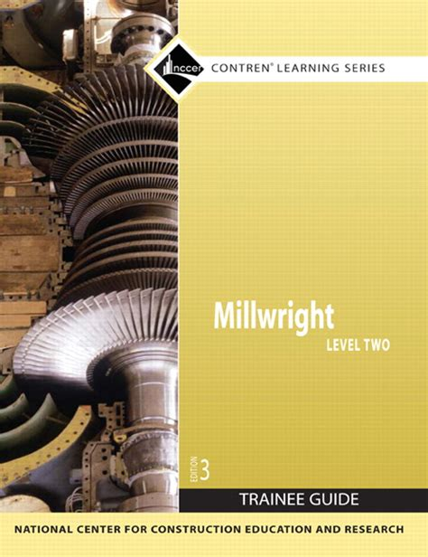 Nccer Millwright Level 2 Trainee Guide Paperback 3rd