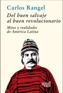 el libro salvaje la enciclopedia libre buen salvaje al buen revolucionario la enciclopedia libre