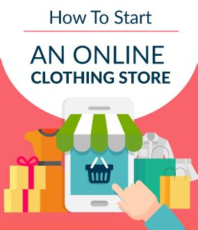 how to start an online clothing store in 10 steps (july 2018)