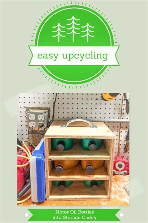 easy upcycling easy upcycling upcycle motor bottles into a workshop
