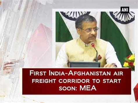 india afghanistan air freight corridor to start soon mea new delhi news