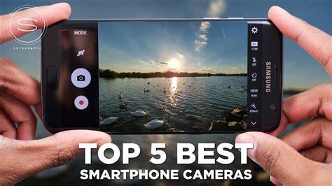 best camera smartphone top 5 best smartphone cameras youtube