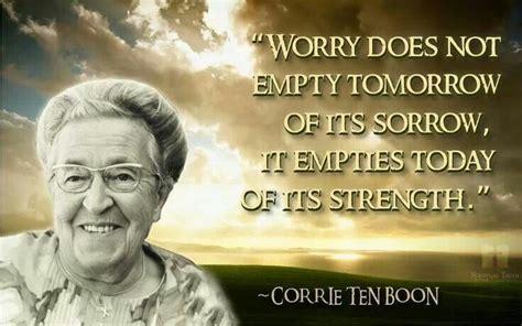 worry corrie ten boom quotes quotesgram