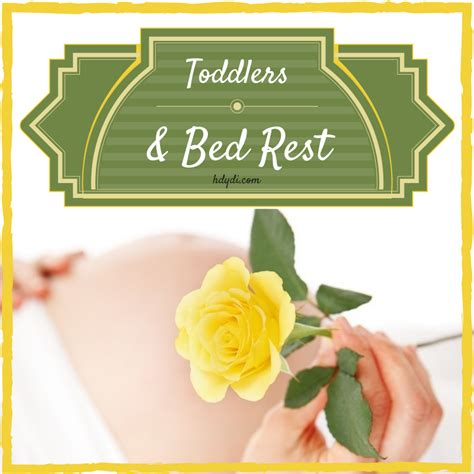 things to do while on bed rest toddler thursday dealing with a toddler and bed rest