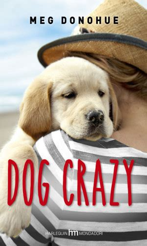 libro is there a dog un nuovo libro per chi ama i cani quot dog crazy quot petpassion blog