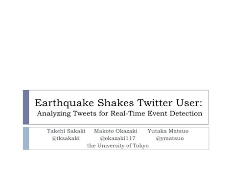 earthquake twitter www2010 earthquake shakes twitter user analyzing tweets