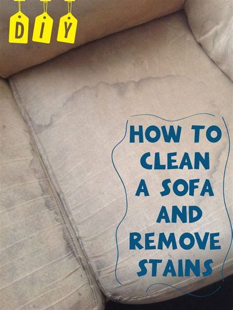 How To Remove Stain From Sofa by 1000 Ideas About Sofa Cleaning On Pinterest Couch
