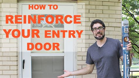 How To Reinforce A Door by Reinforce And Burglar Proof Your Entry Door By Home