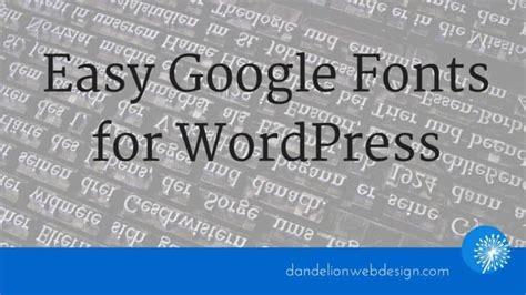 web design embed font easy google fonts for wordpress embedding fonts made easy
