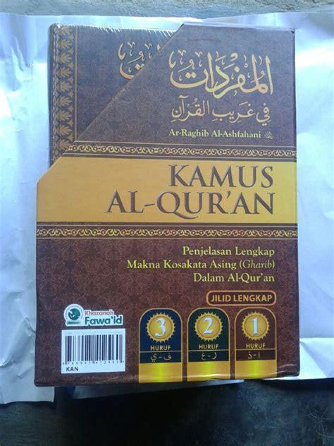 Original Buku Al Qur An Sekularisme buku kamus al qur an penjelasan lengkap makna kosa kata asing gharib