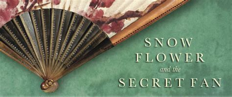 snow flower and the secret fan snow flower and the secret fan tester