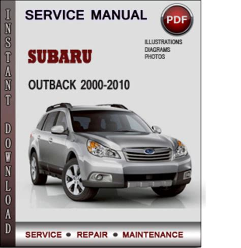 subaru outback 2000 2010 factory service repair manual download pdf