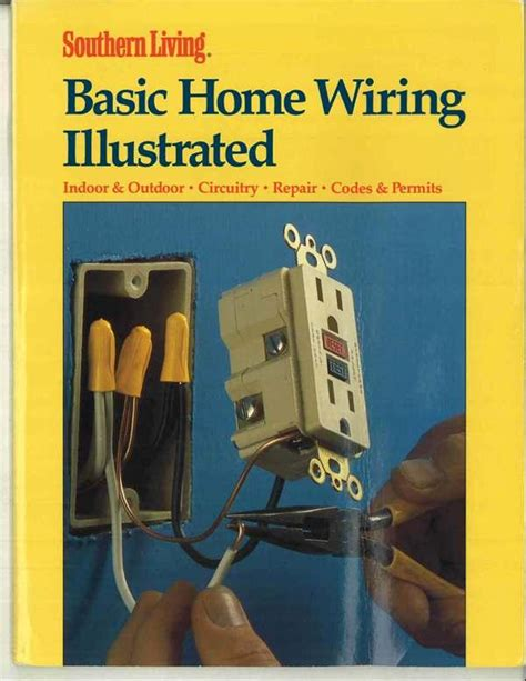 house wiring book home improvement books recalled by oxmoor house due to faulty wiring instructions