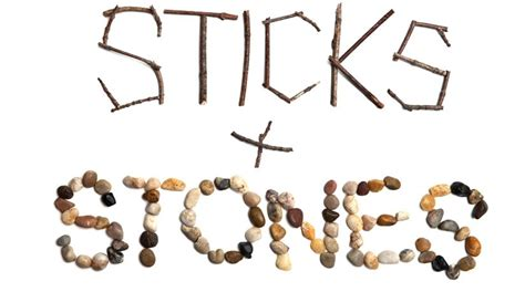 stick and stone sticks and stones 6 ways to improve your words life hope truth