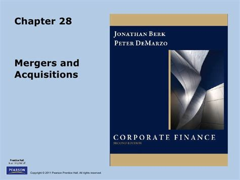 Mergers And Acquisitions Mba by Berk Chapter 28 Mergers And Acquisitions
