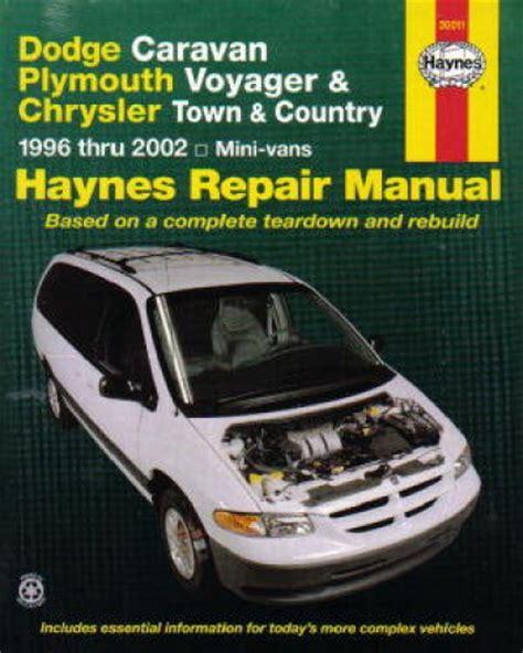 old car owners manuals 1996 dodge grand caravan head up display haynes dodge caravan plymouth voyager chrysler town country mini vans 1996 2002 repair manual