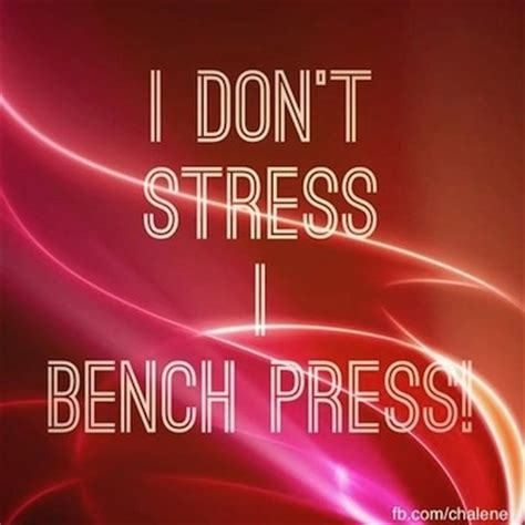 bench press quotes bench press quotes quotesgram