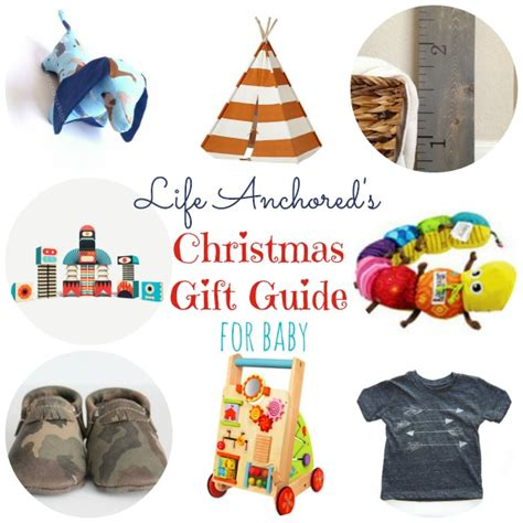 christmas gift guide for baby life anchored