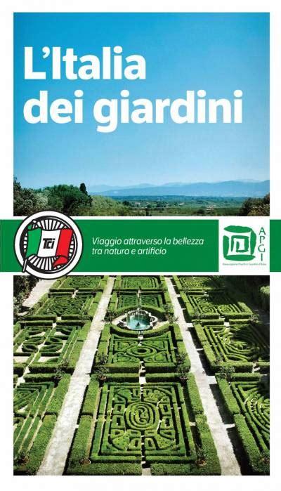 italia la guida 9782067223561 esce la nuova guida tci quot l italia dei giardini quot