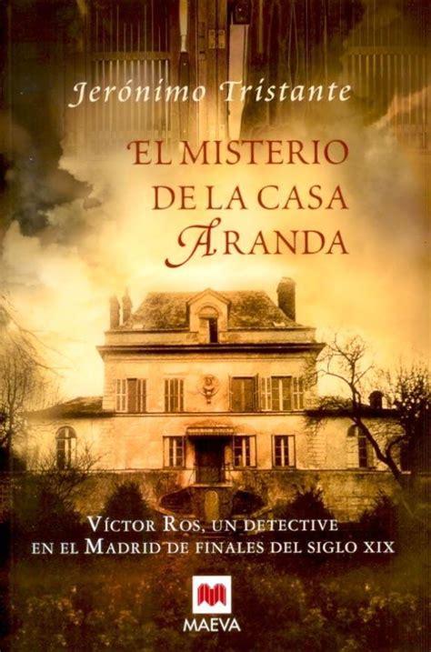 libro misterio en la casa las eternas palabras el misterio de la casa aranda jer 243 nimo tristante