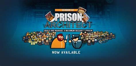 prison architect free download prison architect free download update 13j 171 igggames