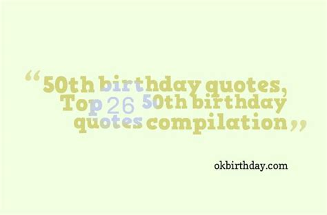 50th Birthday Quotes Famous Quotes For 50th Birthday Quotesgram