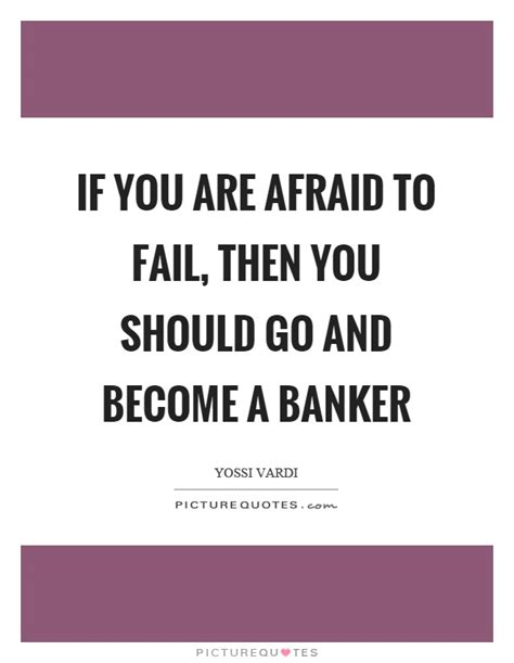 banker quotes banker sayings banker picture quotes