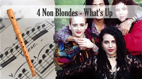 4 non blondes whats up youtube partitura 4 non blondes what s up flauta dulce youtube