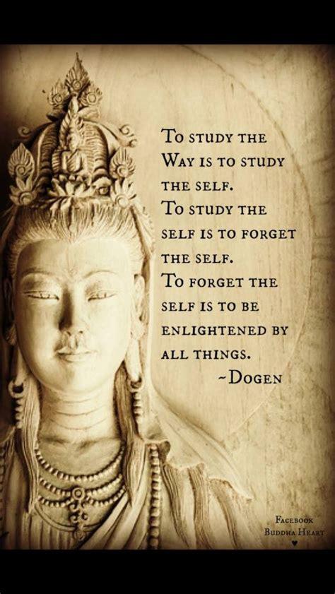 forget   dogen spirituality buddha buddhism