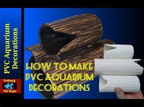 how to make pvc aquarium decorations ordinary fish keeper