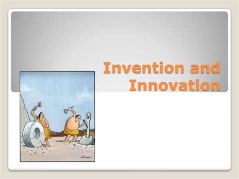 3 invention and innovation