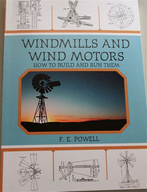 windmills and wind motors how to build and run them classic reprint books windmills and wind motors how to build and run them