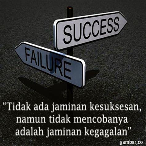 kegagalan  awal  keberhasilan kata kata bijakarti