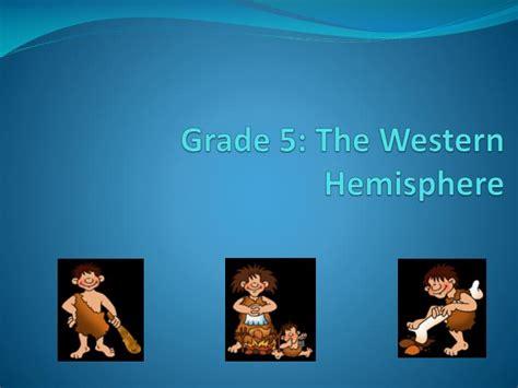 the western hemisphere ppt video online download ppt grade 5 the western hemisphere powerpoint