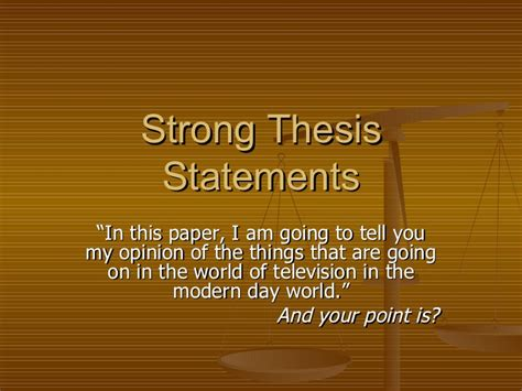 How To Write The Perfect Thesis Strong Thesis Statements
