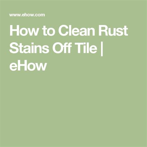 How To Clean Wall Stains by Best 25 Clean Rust Ideas On Pinterest Stains Diy