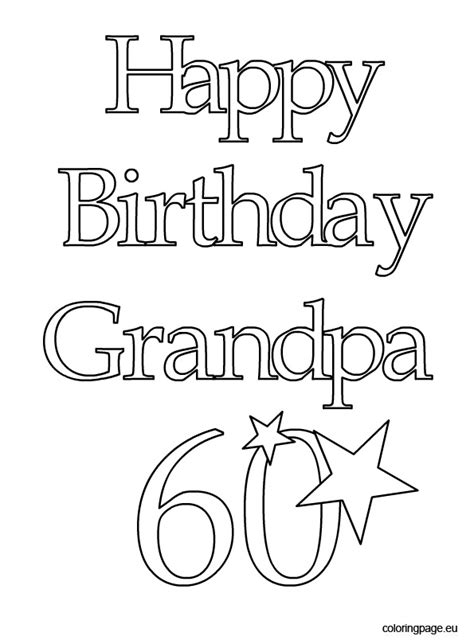 free coloring pages happy birthday grandpa happy birthday grandpa 60 coloring page