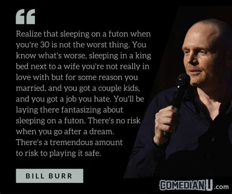 bill burr futon quote bill burr realize that sleeping on a futon when you re 30