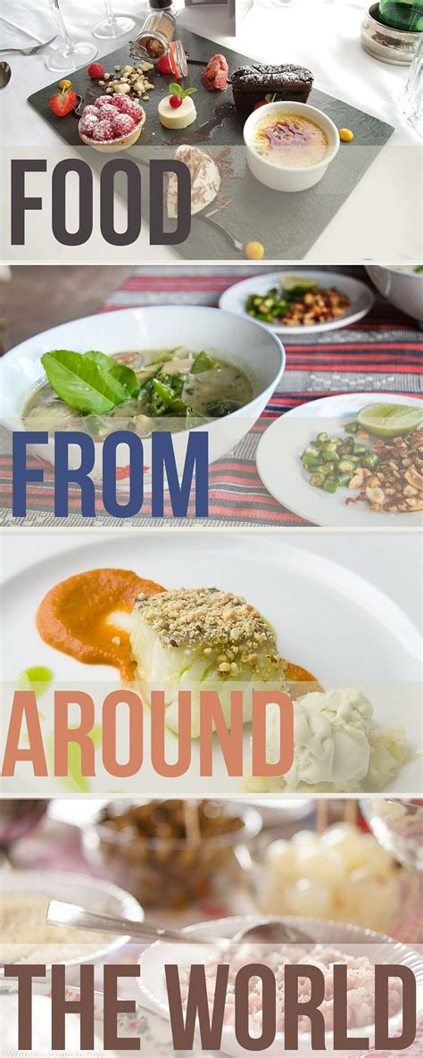 foods from around the world food from around the world best of 2015
