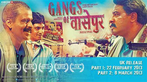 gangs  wasseypur  part saga uk theatrical trailer