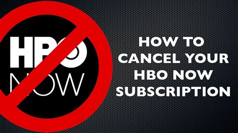 how to cancel hbo subscription applied for both free and paid subscriptions books how to cancel your hbo now subscription in itunes