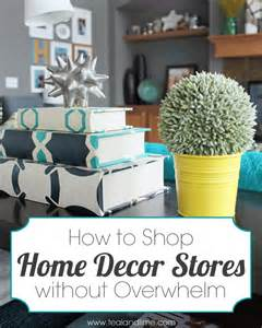Home Decoration Online Shopping by How To Shop For Home Decor Without Getting Overwhelmed