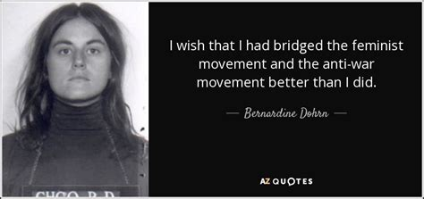 Menot The Anti V Day Movement by Bernardine Dohrn Quote I Wish That I Had Bridged The