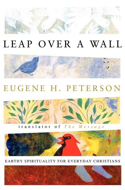 peterson a biography books leap a wall eugene h peterson paperback