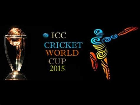 Theme Song World Cup 2015 | theme song icc cricket world cup 2015 youtube